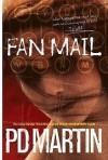 Fan Mail - P.D. Martin