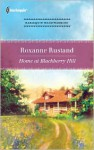 Home at Blackberry Hill - Roxanne Rustand
