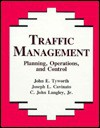 Traffic Management: Planning, Operations, and Control - C. John Langley, Joseph L. Cavinato