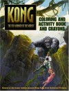 King Kong: Coloring and Activity Book and Crayons - Sadie Chesterfield, Peter Bollinger, Robert Papp