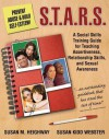 S.T.A.R.S.: Skills Training for Assertiveness, Relationship-Building, and Sexual Awareness - Susan Heighway, Susan Webster