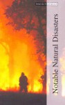 Notable Natural Disasters Volume 3: Events 1970 to 2006 - Marlene Bradford, Robert Carmichael
