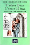 Father Bear Comes Home (I Can Read) - Else Holmelund Minarik, Maurice Sendak