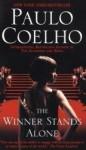 The Winner Stands Alone - Margaret Jull Costa, Paulo Coelho