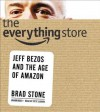 The Everything Store (Audio) - Brad Stone
