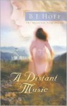 A Distant Music - B.J. Hoff