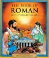 The Book of Roman Pop-Up Board Games - Tango Books, Tango Books, Kevin Maddison