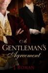 A Gentleman's Agreement (Evergreen) - J. Roman