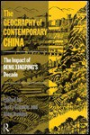 The Geography of Contemporary China: The Impact of Deng Xiaoping's Decade - Terry Cannon, Alan Jenkins