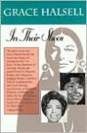In Their Shoes: A White Woman's Journey Living as a Black, Navajo, and Mexican Illegal - Grace Halsell