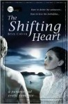 The Shifting Heart - Bryn Colvin