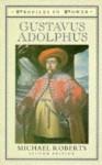 Gustavus Adolphus - Michael Roberts
