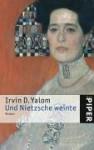 Und Nietzsche Weinte - Irvin D. Yalom