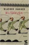 Militärmusik - Wladimir Kaminer, Riccardo Cravero