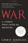 War Is a Force that Gives Us Meaning - Chris Hedges
