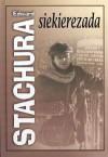 Siekierezada - Edward Stachura