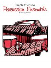 Simple Steps to Percussion Ensemble (All Instrument P - Anthony J. Cirone