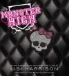 Monster High - Freaks and Shrieks - Lisi Harrison