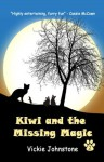 Kiwi and the Missing Magic (Kiwi series) - Vickie Johnstone