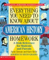 Everything You Need To Know About American History Homework - Anne Zeman, Kate Kelly