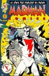 Madman Comics #1 ¡El cómic más enrollado del mundo! - Mike Allred, Lorenzo F. Díaz, Armand Zoroa