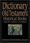 Dictionary of the Old Testament: Historical Books (The IVP Bible Dictionary Series) - Bill T. Arnold, George M. Williamson, Hugh G. Williamson