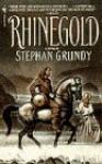 Rhinegold - Stephan Grundy
