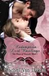 The Redemption of Lord Rawlings (The House of Renwick, #3) - Rachel Van Dyken