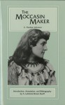 The Moccasin Maker - E. Pauline Johnson, A. Lavonne Brown Ruoff