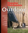 Popular Mechanics Outdoor & Garden Projects - Albert Jackson, David Day
