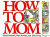How to Mom - John Boswell