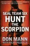 SEAL Team Six: Hunt the Scorpion - Don Mann