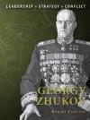 Georgy Zhukov (Command) - Robert Forczyk