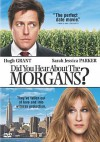 Did You Hear about the Morgans? - Marc Lawrence, Hugh Grant, Sarah Jessica Parker