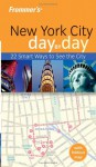 Frommer's New York City Day by Day - Hilary Davidson
