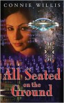 All Seated on the Ground - Connie Willis