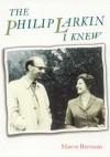 The Philip Larkin I Knew - Maeve Brennan