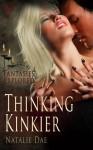 Thinking Kinkier (Fantasies Explored) - Natalie Dae
