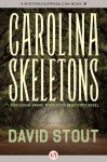 Carolina Skeletons - David Stout