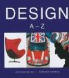 Design: A-Z - Stephen Bayley, Terence Conran