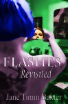 Flashes Revisited - Jane Timm Baxter