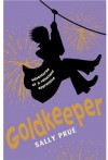 Goldkeeper: Adventures of a Reluctant Apprentice - Sally Prue, Christian Rodska