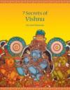 7 Secrets Of Vishnu (The 7 Secret Series, #2) - Devdutt Pattanaik