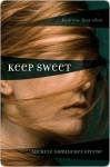Keep Sweet - Michele Dominguez Greene