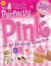 My Perfectly Pink Fun and Educational Sticker Book - Hinkler Books