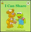 I Can Share (Muppet Babies Big Step Book) - Bonnie Worth