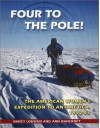 Four to the Pole!: The American Women's Expedition to Antarctica, 1992-93 - Nancy Loewen, Ann Bancroft