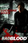 Bad Blood - Lucienne Diver