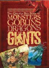 The Great Big Book of Monsters, Goblins, Dragons and Giants - John Malam