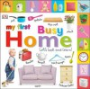 My First Busy Home: let's look and learn - Charlie Gardner